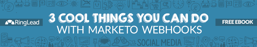 https://www.ringlead.com/resources/ebooks/three-cool-things-you-can-do-with-marketo-webhooks/?ls=Blog
